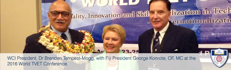 WCI President, Dr Brenden Tempest-Mogg, with Fiji President George Konrote, OF, MC at the 2016 World TVET Conference.